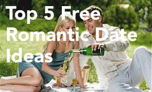 Top Five Free Romantic Date Ideas